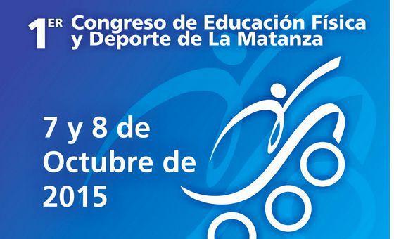 1º Congreso de Educación Física y Deporte de La Matanza